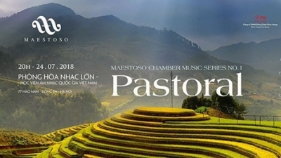 "July 23-29: Maestoso Chamber Music Concert Series No. 1 ""Pastoral"" in Hanoi"