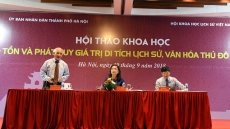 Experts discuss preservation and promotion of Hanoi's historical sites