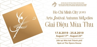 "August 19-25: Arts Festival ""Autumn Melodies 2019″ in Ho Chi Minh City"